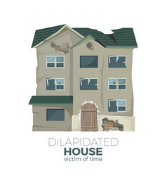Dilapidated house as victim of time promotional vector