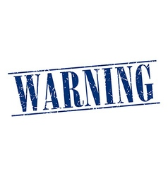 Warning blue grunge vintage stamp isolated on vector