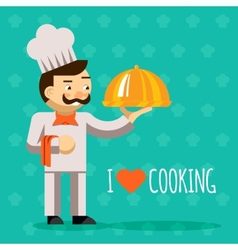 I love cooking Cook with tray and delicious dish vector image