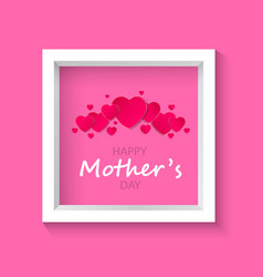 Beautiful frame on a pink backgroundmother s day vector