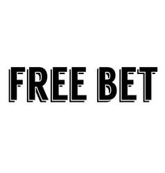 Free bet stamp typographic stamp vector
