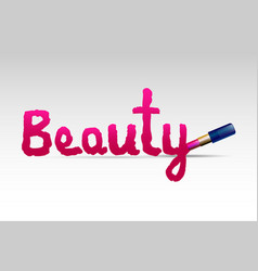 word beauty with a lipstick vector image