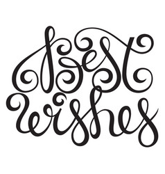 best wishes lettering typography design vector image vector image