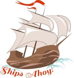 Ships ahoy vector