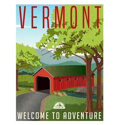 Vermont covered bridge travel poster vector