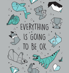 Everything is going to be ok origami card vector