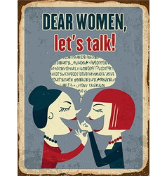 Retro metal sign dear women lets talk vector