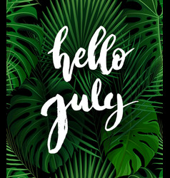 hello july brush lettering vector image vector image