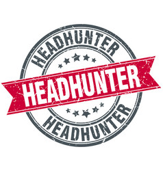 Headhunter red round grunge vintage ribbon stamp vector