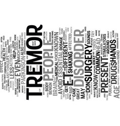 Essential tremors text background word cloud vector
