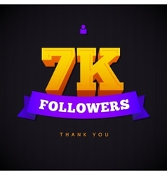Thank you 7000 followers card thanks vector image
