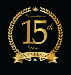 Anniversary golden laurel wreath 15 years 6 vector