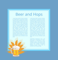 Beer and hops poster with foamy mug and wheat ears vector