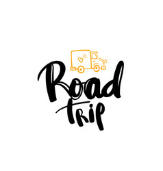 road trip lettering handwritten calligraphy vector image