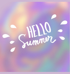 hello summer abstract blurred background vector image