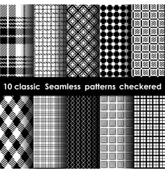 Set of 10 classic seamless checkered patterns vector