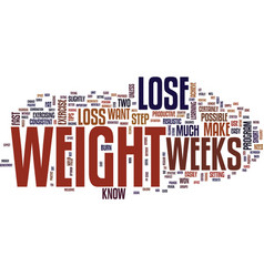 Lose weight in weeks text background word cloud vector