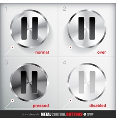 Set of four positions of circle metal pause button vector