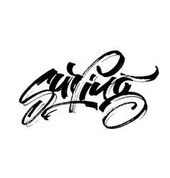 surfing modern calligraphy hand lettering for vector image vector image