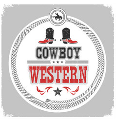 western label with cowboy shoes and wild west vector image