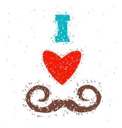 I love mustache vector
