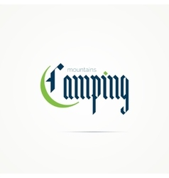 Camping logo writing in modern gothic font vector