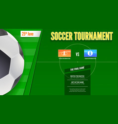 Soccer or european football tournament poster vector
