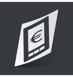 Monochrome euro on screen sticker vector