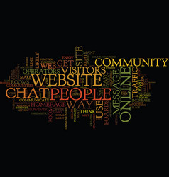 Establish your own online community to increase vector