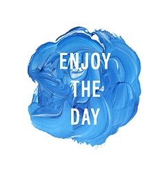 emjoy the day vector image