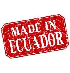 Made in ecuador red square grunge stamp vector