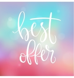 Best offer handwritten lettering vector image