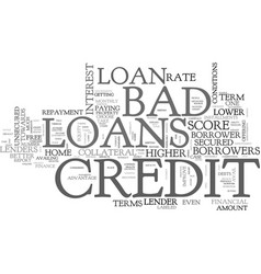 Avail finance on better terms at bad credit loans vector