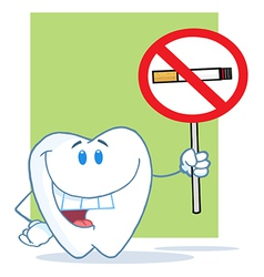 Smiling tooth holding up a no smoking sign vector