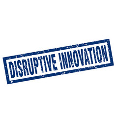 Square grunge blue disruptive innovation stamp vector