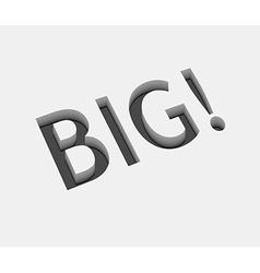 big text design vector image