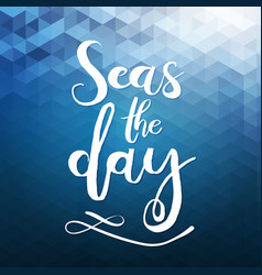 handdrawn lettering about travel sea ocean vector image vector image