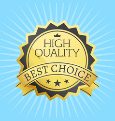 high quality best choice stamp golden label reward vector image