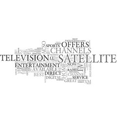 why direct tv satellite tv text word cloud concept vector image vector image