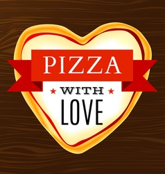 Poster with a heart-shaped pizza vector