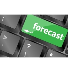 Forecast key or keyboard showing forecast or vector