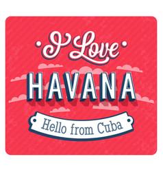 Vintage greeting card from havana vector