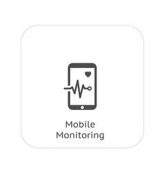 Mobile monitoring and medical services icon vector