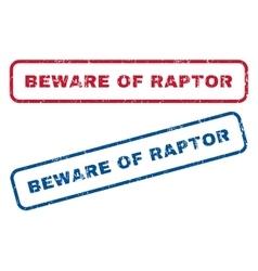 Beware of raptor rubber stamps vector