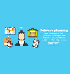 delivery planning banner horizontal concept vector image vector image
