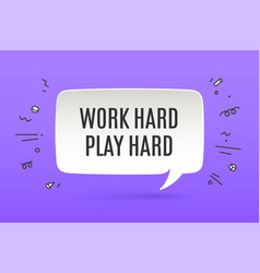 Motivation poster work hard play hard vector