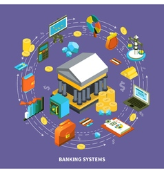 Banking Systems Isometric Round Composition vector image vector image