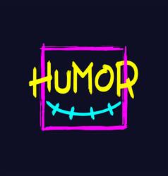 humor brush style lettering vector image