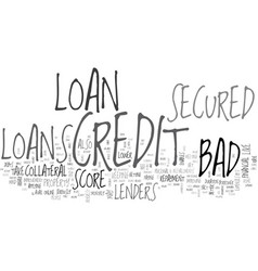 Avail low cost finance through bad credit secured vector