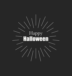 happy halloween poster with rays sunburst round vector image vector image